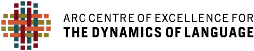 Centre of Excellence for the Dynamics of Language